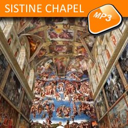 The mp3 audio visit The Sistine Chapel